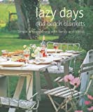 Lazy Days and Beach Blankets: Simple Alfresco Dining with Family and Friends thumbnail