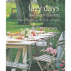 Lazy Days and Beach Blankets: Simple Alfresco Dining With Family and Friends