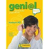 Geni@l klick. A2. Kursbuch. Con CD Audio. Per la Scuola media: geni@l klick A2 - Kursbuch mit 2 Audio-CDs: Deutsch...