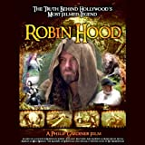 img - for Robin Hood: The Truth Behind Hollywood's Most Filmed Legend book / textbook / text book
