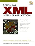 img - for Designing XML Internet Applications by Leventhal, Michael, Lewis, David, Fuchs, Matthew (1998) Paperback book / textbook / text book