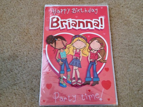 Happy Birthday Brianna - Singing Birthday Card