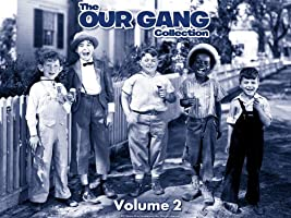 The Our Gang Collection: The Complete Second Volume