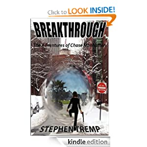 Breakthrough: The Adventures of Chase Manhattan (The Breakthrough Trilogy)