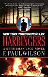 Harbingers: A Repairman Jack Novel (Repairman Jack Novels) (0765351390) by Wilson, F. Paul
