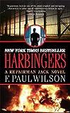 Harbingers: A Repairman Jack Novel (Repairman Jack Novels) (0765351390) by Wilson, F. Paul