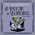 A Pelican at Blandings Audiobook by P. G. Wodehouse Narrated by Nigel Lambert
