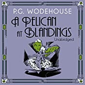 A Pelican at Blandings | P.G. Wodehouse