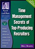 img - for Time Management Secrets of Top-Producing Recruiters by Bill Radin (1999-10-15) book / textbook / text book