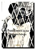 img - for Prazninu ostaviti iza nas : istorija zena Srebrenice book / textbook / text book