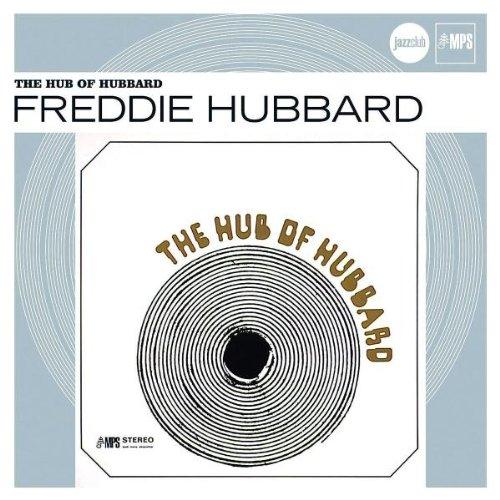 Freddie Hubbard [1] - 癮 - 时光忽快忽慢,我们边笑边哭!
