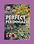 Jerry Baker's Perfect Perennials: Hun...