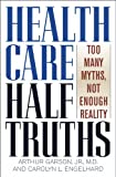 Health Care HalfTruths