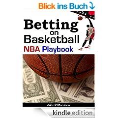 Betting on Basketball NBA Playbook (Sports Betting Gambling Insider) (English Edition)