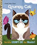 The Little Grumpy Cat that Wouldn't (...