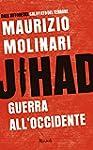Jihad: Guerra all'Occidente (Saggi it...