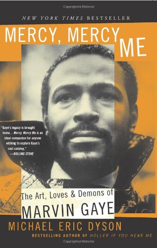 Mercy, Mercy Me: The Art, Loves And Demons Of Marvin Gaye front-16502