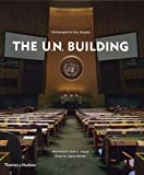 img - for The U.N. Building (United Nations) book / textbook / text book