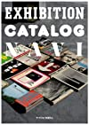 展覧会カタログ案内 EXHIBITION CATALOG NAVI (P‐Vine BOOKs)