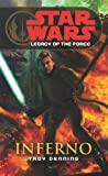 Inferno (Star Wars: Legacy of the Force) (0099492067) by Denning, Troy