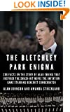 The Bletchley Park Enigma: 200+ Facts on the Story of Alan Turing That Inspired the Smash Hit Movie The Imitation Game Starring Benedict Cumberbatch