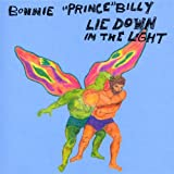 Lie Down In The Lightby Bonnie Prince Billy