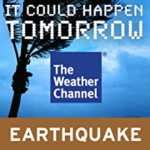 It Could Happen Tomorrow: San Francisco Earthquake (       UNABRIDGED) by The Weather Channel Narrated by Howard Parker