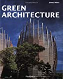 Green Architecture (Architecture & Design) (3822863033) by Wines, James