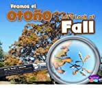img - for Veamos el Otono/Let's Look At Fall (Pebble Plus: Investiga Las Estaciones/Investigate the Seasons) (Hardback)(English / Spanish) - Common book / textbook / text book