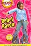 img - for That's so Raven: Rebel Raven - Book #15: Junior Novel book / textbook / text book