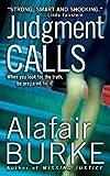 Judgment Calls (Samantha Kincaid Mysteries Book 1)