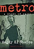 img - for Metro: A Story of Cairo book / textbook / text book