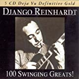 echange, troc Django Reinhardt - 100 Swinging Greats !