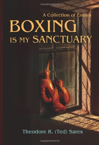 Boxing Is My Sanctuary: A Collection Of Essays front-990951