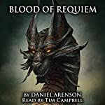 Blood of Requiem: Song of Dragons, Book 1 | Daniel Arenson