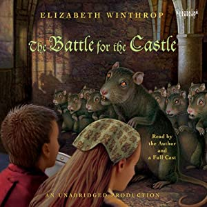 The Battle for the Castle   [Elizabeth Winthrop]