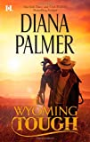 Wyoming Tough (Hqn Romance)