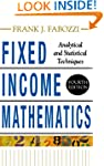 Fixed Income Mathematics, 4E: Analyti...