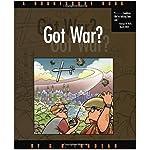 Got War?: A Doonesbury Book (Trudeau, G. B., Doonesbury Book.) book cover