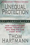 Search : Unequal Protection: How Corporations Became &quot;People&quot; - And How You Can Fight Back