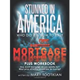Stunned in America: Sub-Crime Mortgage Crisis ~ Mary Tootikian