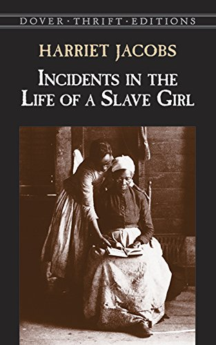 Incidents in the Life of a Slave Girl (Dover Thrift...