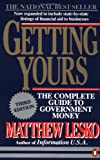 Getting Yours: The Complete Guide to Government Money, Third Edition (Getting Yours, 3rd ed)
