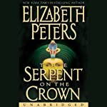 The Serpent on the Crown: The Amelia Peabody Series, Book 17 (       UNABRIDGED) by Elizabeth Peters Narrated by Barbara Rosenblat