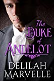 The Duke of Andelot (School of Gallantry Book 7)