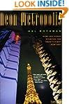Neon Metropolis: How Las Vegas Starte...