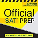Official SAT Prep Audiobook by  Official Test Prep Content Team Narrated by Danielle Fornes, Frank Monroe, Daniela Dilorio, Jared Pike