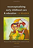 img - for Reconceptualizing Early Childhood Care and Education: Critical Questions, New Imaginaries and Social Activism: A Reader (Rethinking Childhood) book / textbook / text book