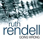 Going Wrong | Ruth Rendell