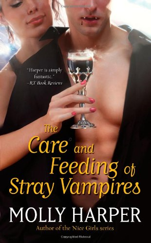 Image of The Care and Feeding of Stray Vampires (Half-Moon Hollow Series)